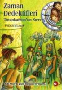 Zaman Dedektifleri 5 - Tutankamon'un Sırrı