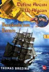 Define Avcısı Üç Afacan 3. Kitap - Barakuda'nın Esrarı