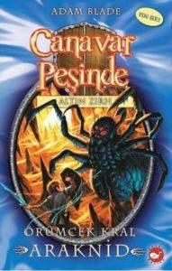 Canavar Peşinde 11-Örümcek Kral Araknid