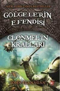 Gölgelerin Efendisi 8- Clonmel'in Kralları