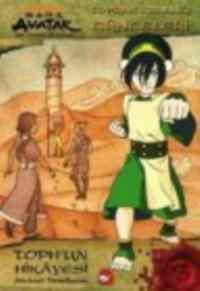 Avatar Toprak Krallığı Günceleri Toph'un Hikayesi