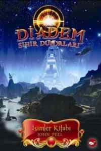 Diadem Sihir Dünyaları 1.Kitap İsimler Kitabı