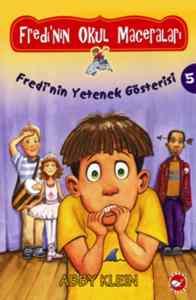 Fredi'nin Okul Maceraları: Fredi'nin Yetenek Gösterisi (5. Kitap)