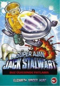 Süper Ajan Jack Stalwart 12- Buz Ülkesinde Patlama