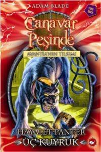 Canavar Peşinde 24-Hayalet Panter Üç Kuyruk