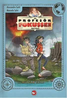Profesör Fokussen 2. Kitap Rüzgar Gülü
