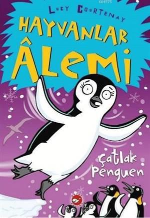 Hayvanlar Alemi 2. Kitap - Çatlak Penguen