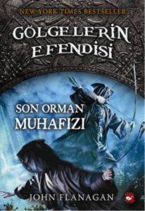 Gölgelerin Efendisi 12. Kitap - Son Orman Muhafızı
