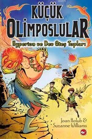 Küçük Olimposlular - Hyperion Ve Dev Ateş Topları