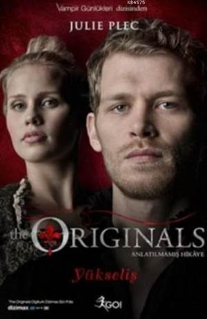 The Originals - Yükseliş
