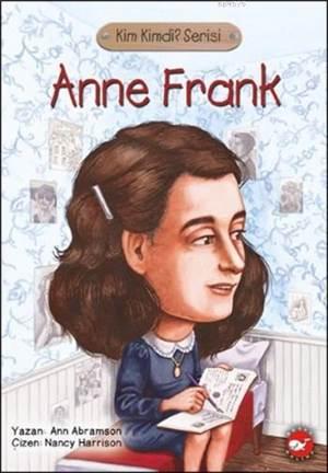 Anne Frank; Kim Kimdi? Serisi
