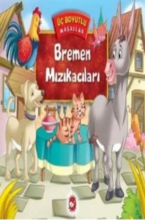 Bremen Mızıkacılar ...
