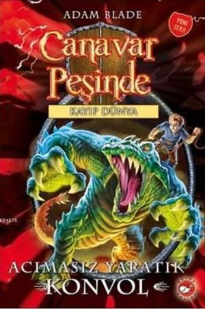 Canavar Peşinde - Kargaşa Dünyası 37. Kitap; Acımasız Yaratık Konvol