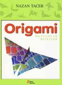 Origami / Hayvanlar - Bitkiler