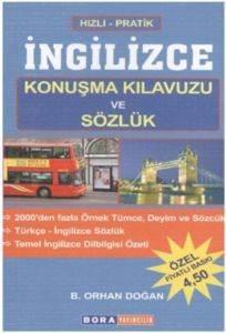 Hızlı Pratik İngilizce Konuşma Kılavuzu ve Sözlük