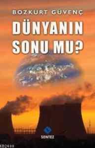 Dünyanın Sonu Mu?