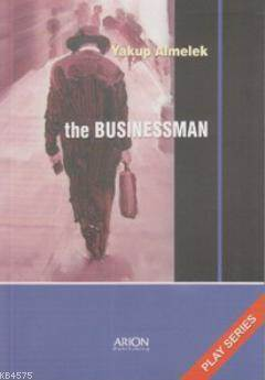 The Businessman; Play Series