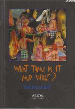 What Time İs İt Mr Wolf?