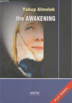 The Awakening; Play Series