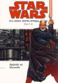 Star Wars Klon Savaşları 4: Aydınlık ve Karanlık