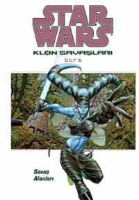 Star Wars Klon Savaşları 6: Savaş Alanları