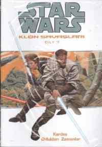 Star Wars Klon Savaşları - Kardeş Oldukları Zamanlar
