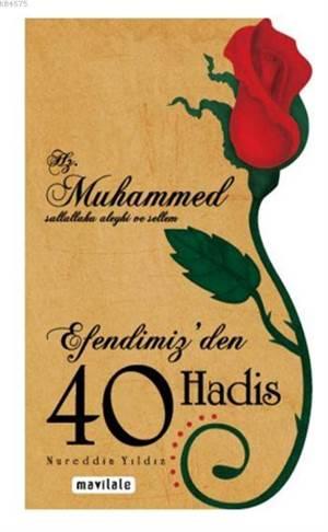 Efendimiz'den 40 Hadis (Özel Kesim)