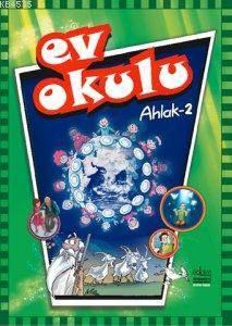 Ev Okulu® - (Ahlak - 3)