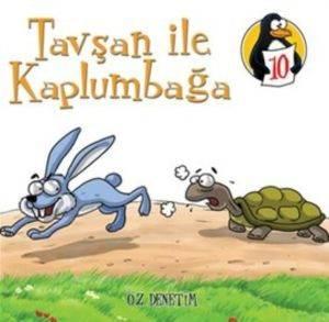 Değerler Eğitimi Öyküleri 10: Tavşan ile Kaplumbağa - Öz Denetim