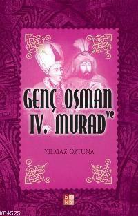 Genç Osman Ve IV. Murad