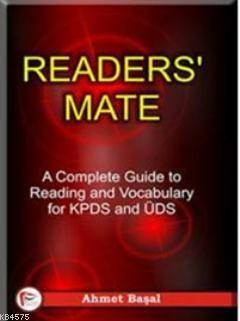 Readers Mate; A Complete Guide To Reading And Vocabulary For Kpds And Üds