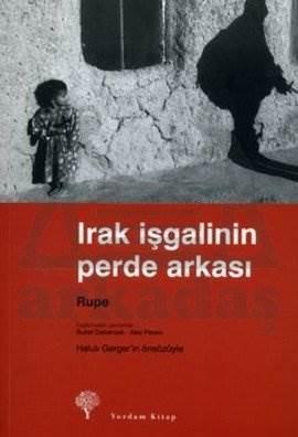 Irak İşgalinin Perde Arkası