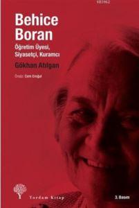 Behice Boran Öğretim Üyesi, Siyasetçi, Kuramcı