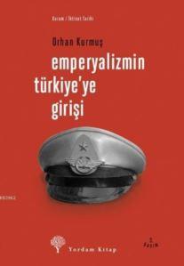 Emperyalizmin Türkiye'ye Girişi