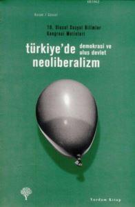 Türkiye'de Neoliberalizm,Demokrasi ve Ulus Devlet