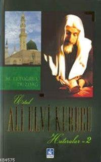 Ali Ulvi Kurucu (Hatıralar 2)