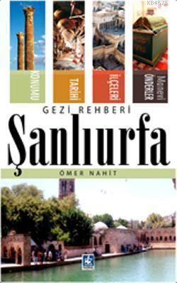 Şanlıurfa Gezi Rehberi