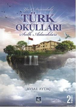 Yurt Dışındaki Türk Okulları; Sulh Adacıkları