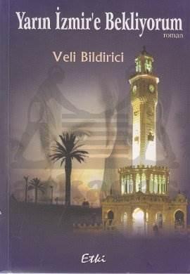 Yarın İzmir'e Bekliyorum