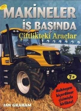 Makineler İşbaşında / Çiftlikteki Araçlar