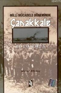 Milli Mücadele Döneminde Çanakkale; 1919-1923