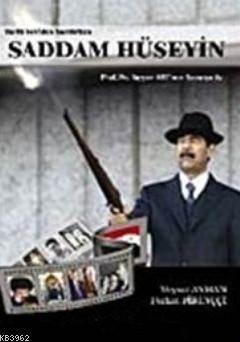 Saddam Hüseyin; Ta ...