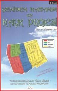 Yeniden Kazanım ve Kayk Projesi