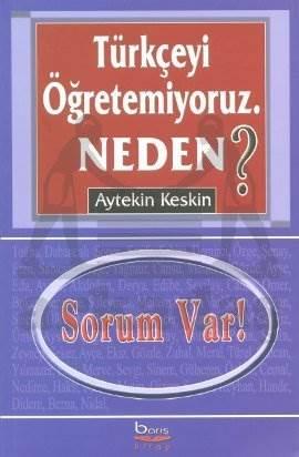 Türkçeyi Öğretemiyoruz Neden?