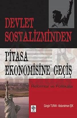 Devlet Sosyalizminden Serbest Piyasa Ekonomisine G