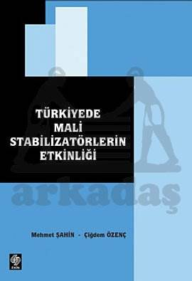 Türkiyede Mali Stabilizatörlerin Etkinliği