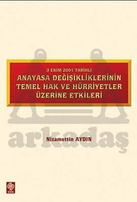 3 Ekim 2001 Tarihli Anayasa Değişikliğinin Temel H