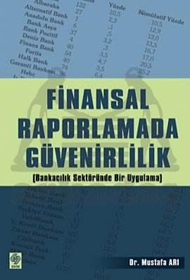 Finansal Raporlamada Güvenirlilik