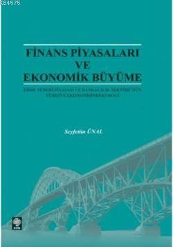 Finans Piyasalari Ve Ekonomik Büyüme