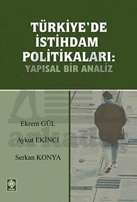 Türkiyede İstihdam Politikalari-Yapisal Bir Analiz